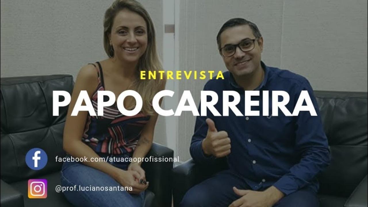 Papo Carreira com a Jornalista Danieli Crevelaro